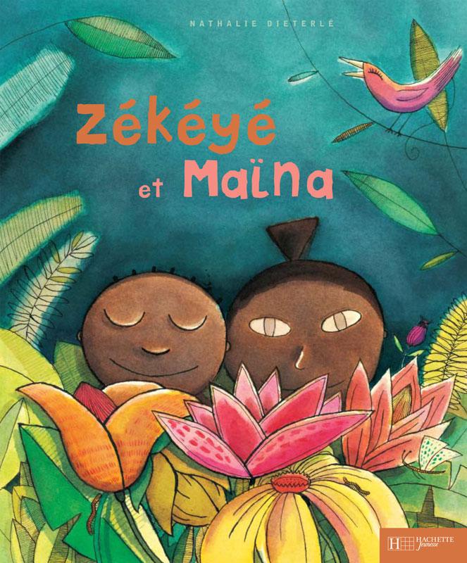 """""""Zékéyé et Maïna"""" écrit et illustré par Nathalie Dieterlé édité par Hachette Enfants"""