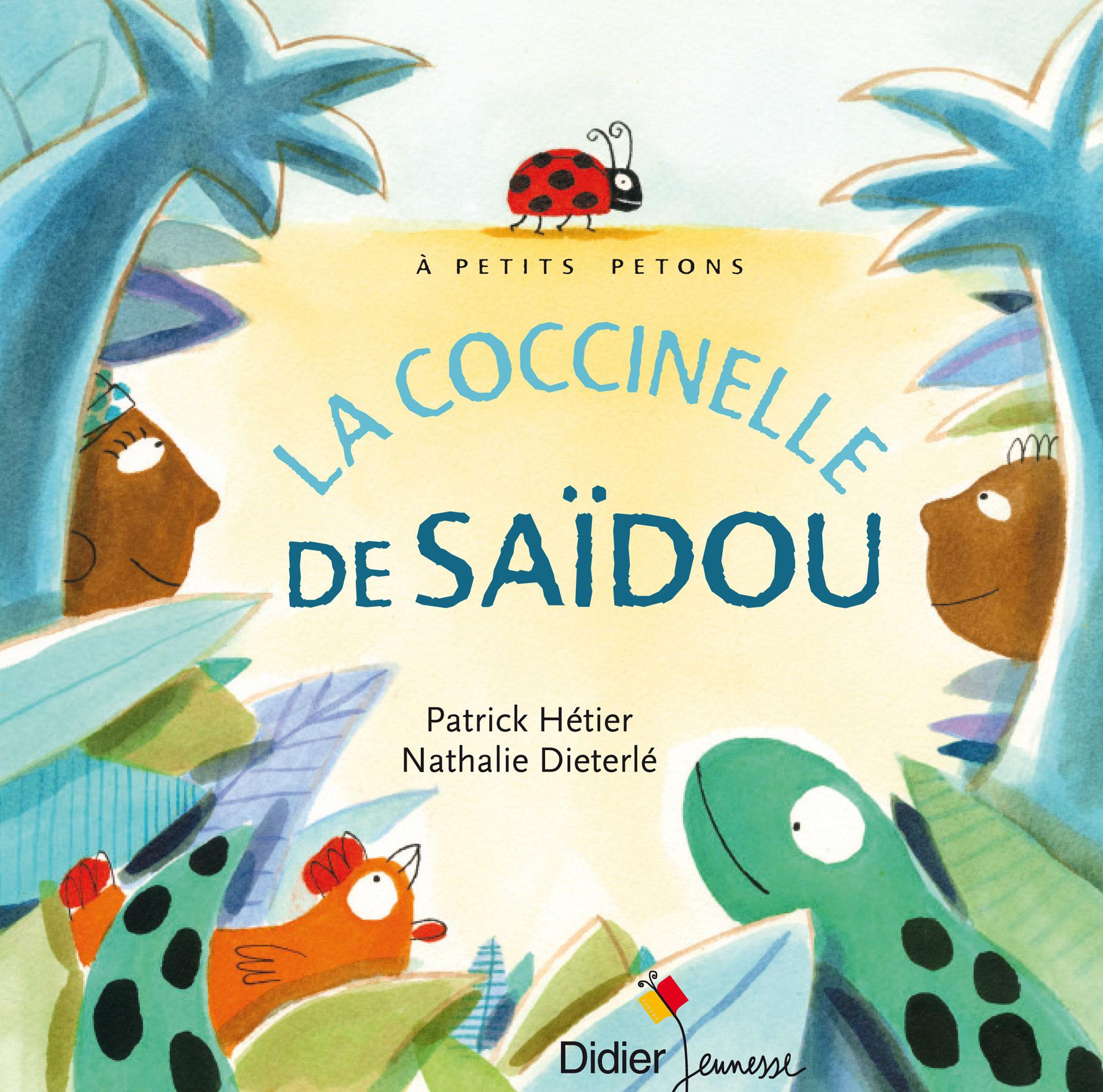 Albume jeunesse écrit par Patrick Hétier, illustré par Nathalie Dieterlé et édité par Didier Jeunesse