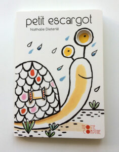 """3Petit escargot"""" est un livre jeunesse animés pour les tout petits écrit et illustré par Nathalie Dieterlé et 2dité par les éditions Didier Jeunesse"""
